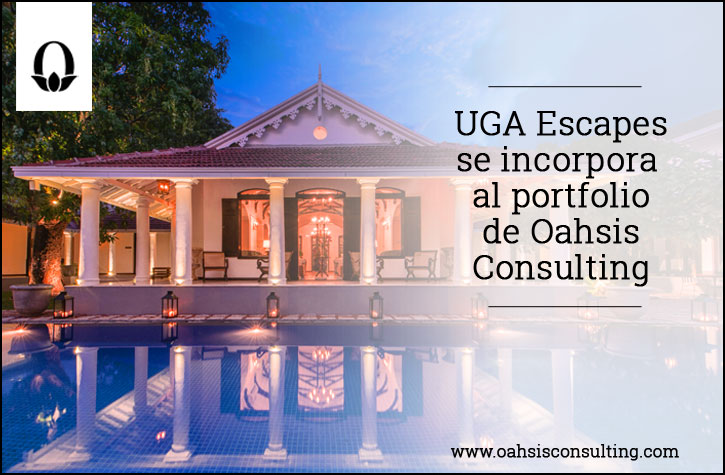UGA Escapes se incorpora al portfolio de Oahsis Consulting