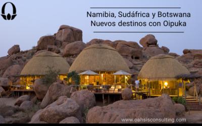 Nueva Incorporación de OIPUKA, nuestro DMC para Namibia, Sudáfrica y Botswana