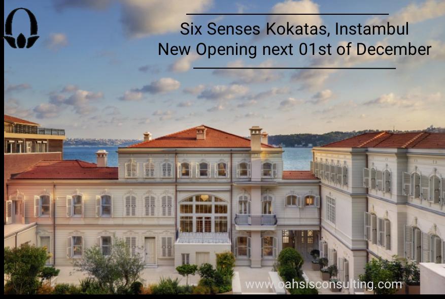 Próxima apertura, Six Senses Kocatas en Estambul 01 de Diciembre
