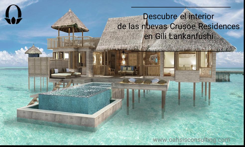Descubre las nuevas Crusoe Residences en Gili Lankanfushi ( Maldivas)