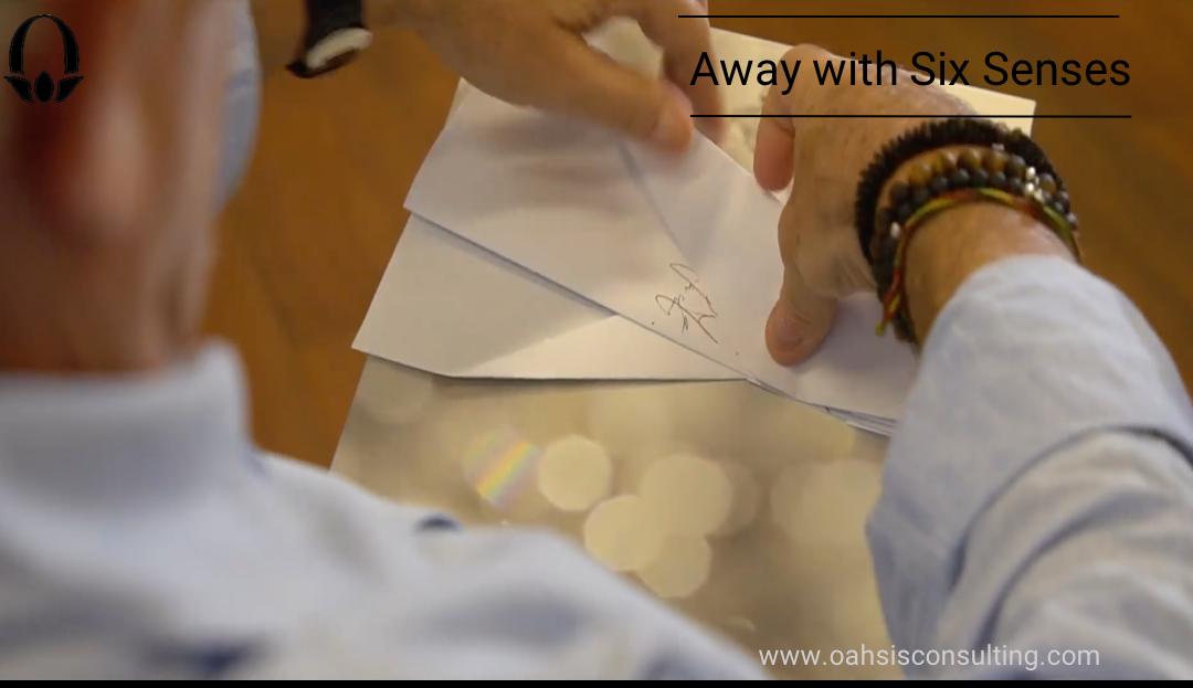 Away with Six Senses